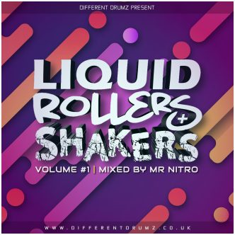 Mr Nitro - Liquid, Rollers & Shakers Vol 1