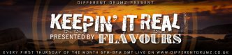 Keepin' It Real with Flavours Live on Different Drumz